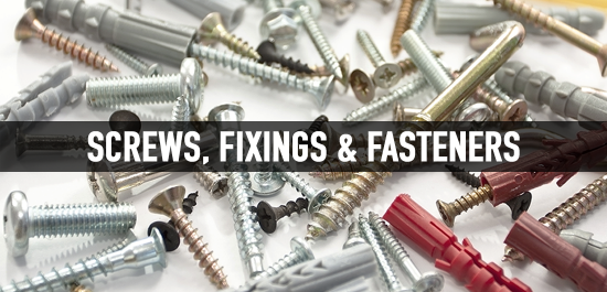 Screws, Fixings & Fasteners